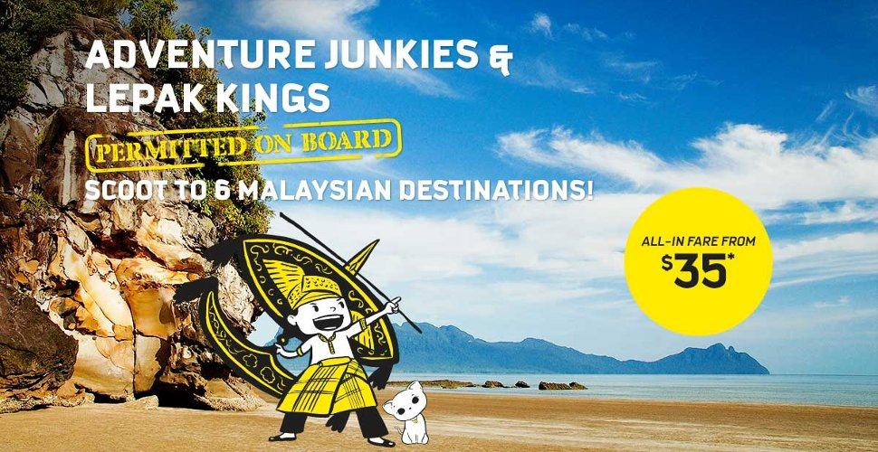 Scoot to 6 Malaysian Destinations