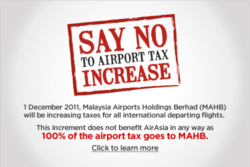 AirAsia campaing - Say NO to AIRPORT TAX INCREASE