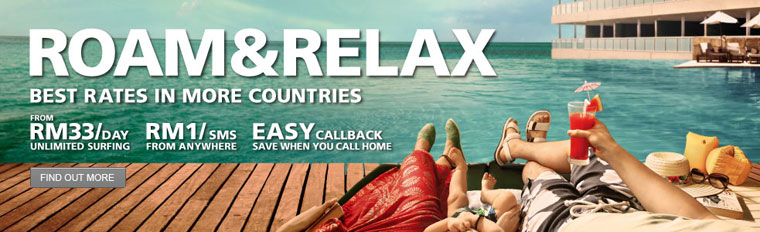 Maxis Promotion: Roam & Relax