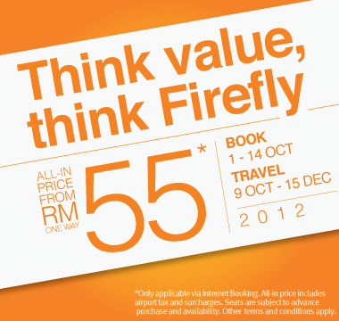 Firefly Promotion - Think value, think Firefly