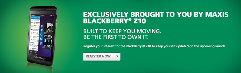 Maxis Promotion: Blackberry Z10