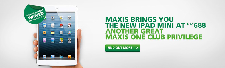 Maxis Promotion: New iPad Mini at RM688