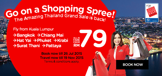 Go on a Shopping Spree! The Amazing Thailand Grand Sale is back! Fly from Kuala Lumpur to Bangkok, Chiang Mai, Hat Yai, Phuket, Krabi, Surat Thani, Pattaya, all-in fare from RM79!