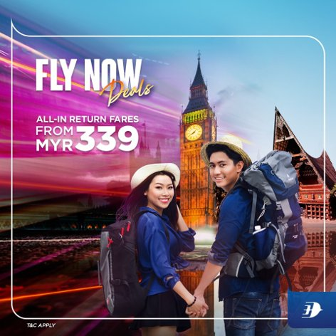 Fly Now Deals, all-in return fares from MYR 339