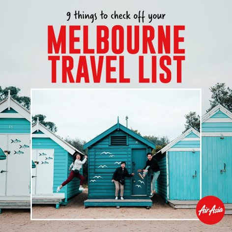 9 things to check off your Melbourne travel list