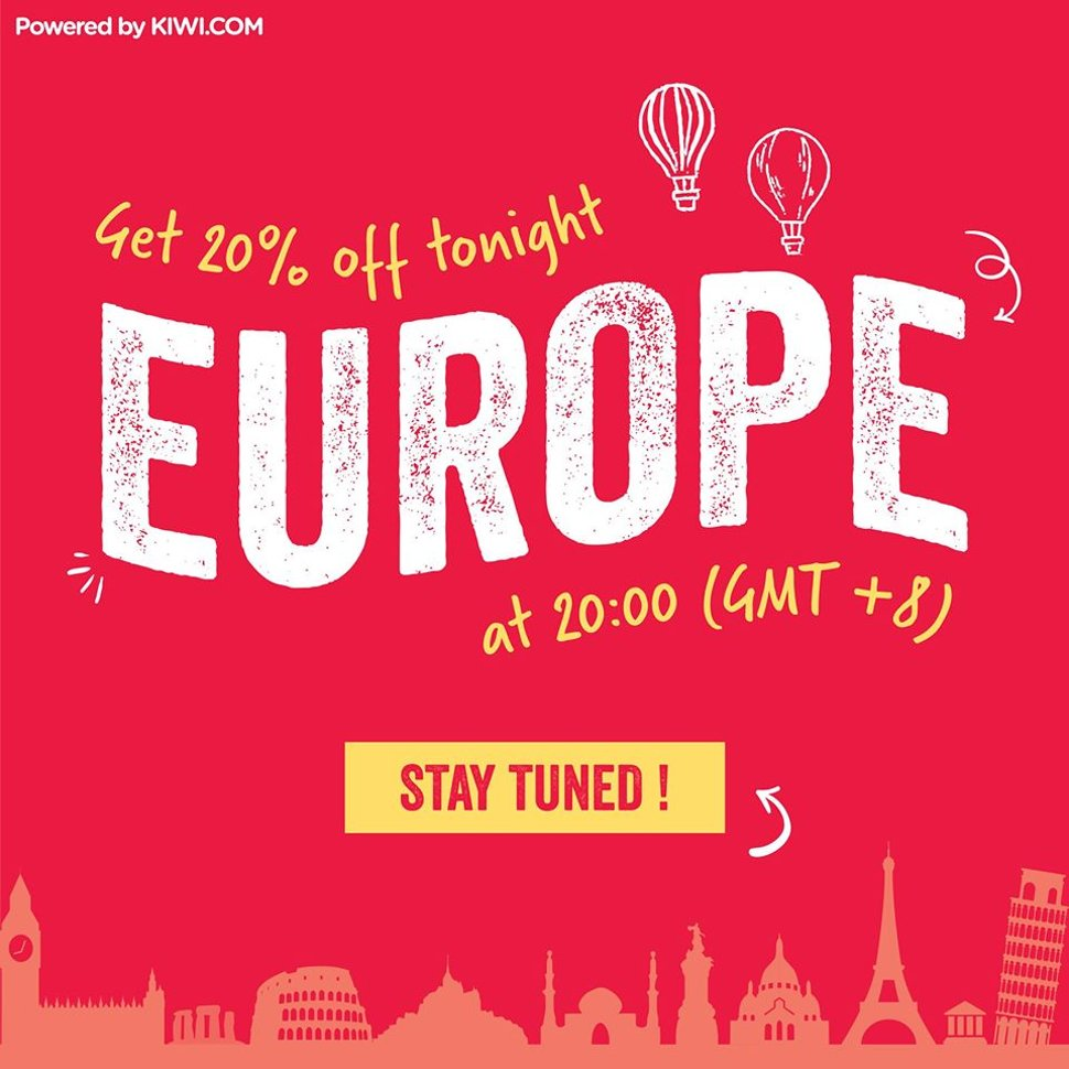 Europe - Get 20% off tonight at 20:00 (GMT + 8)