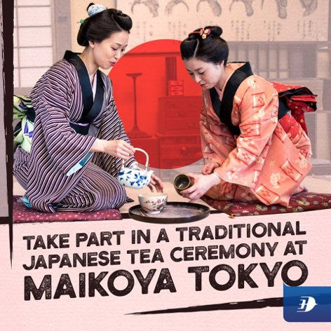 Take part in a traditional Japanese tea ceremony at Maikoya Tokyo
