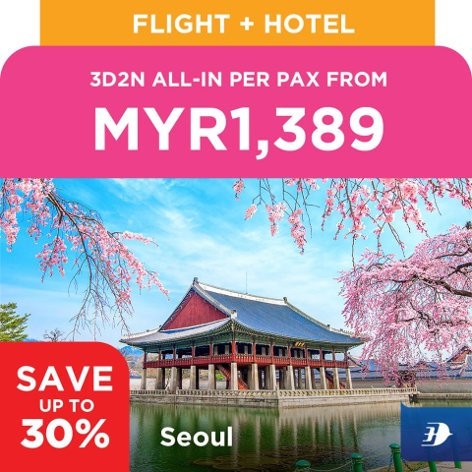 Seoul, 3D2N all-in per pax from MYR1,389
