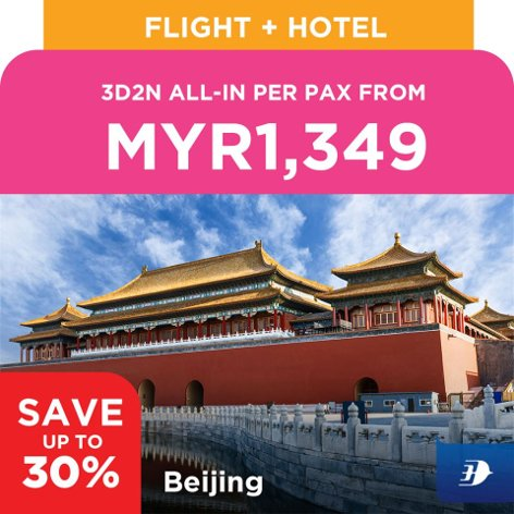 Beijing, 3D2N all-in per pax from MYR1,349