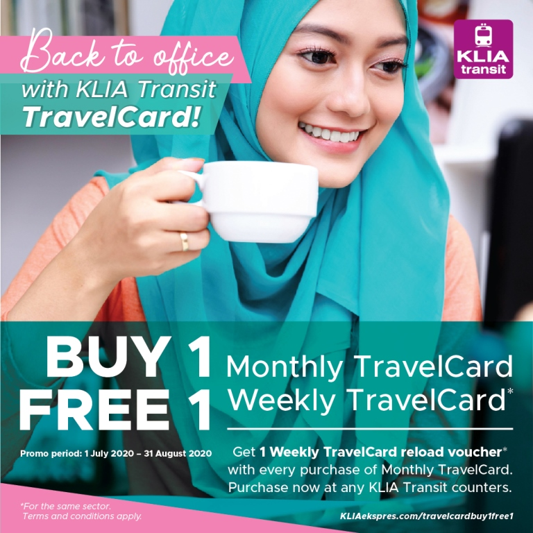 Back to the office with KLIA Transit TravelCard Buy 1 Free 1 offer