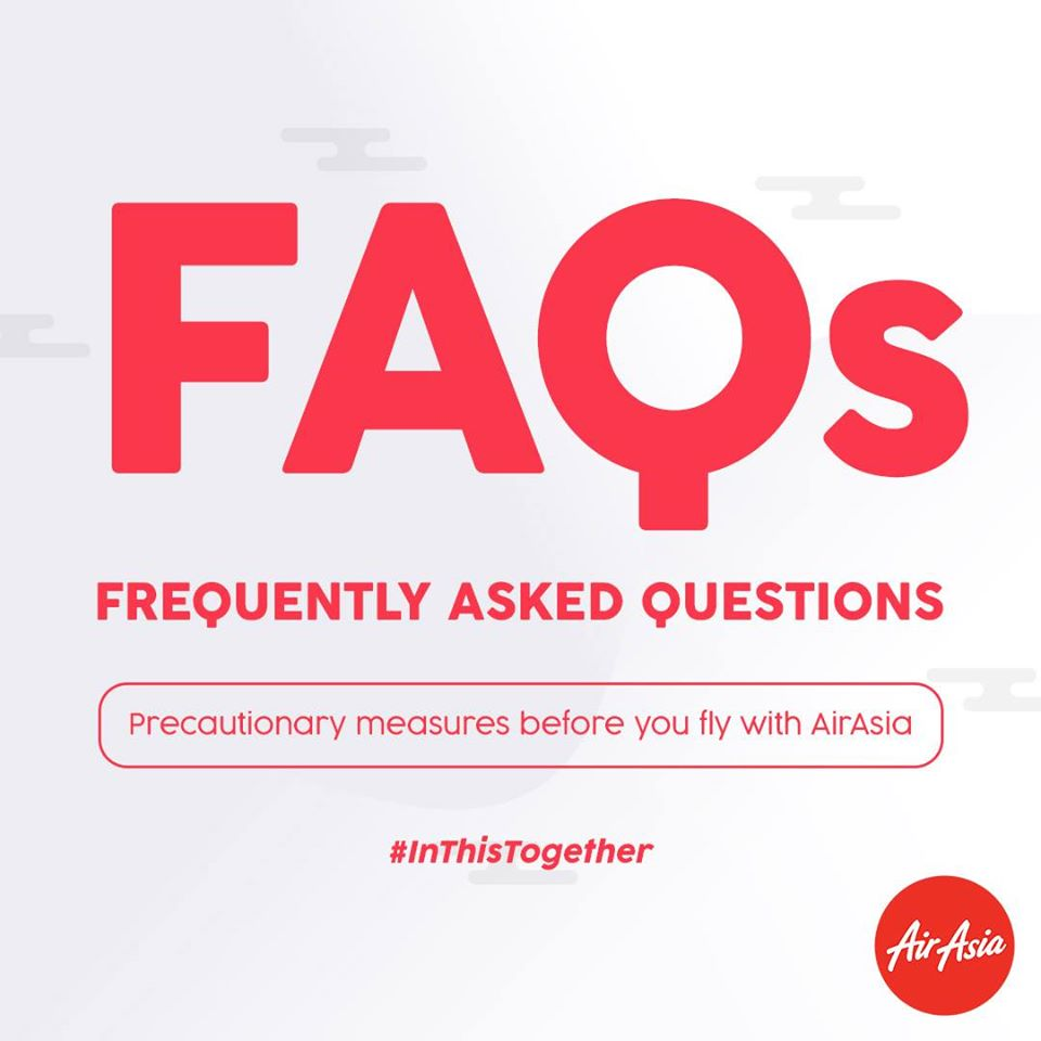 FAQs - Precautionary measures before you fly with AirAsia